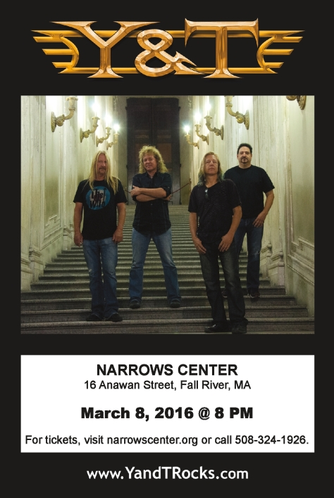 ADVERTISEMENT - Y&T @ Narrows Center in Fall River, MA ON March 8, 2016. Click on image to purchase tickets.