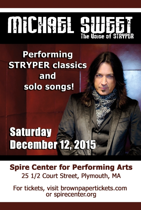 Advertisement: Michael Sweet of Stryper at the Spire Center in Plymouth, MA, on Friday, Dec. 10, 2015. Click on the above image for tickets.