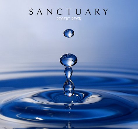 Robert Reed released Sanctuary in 2014.