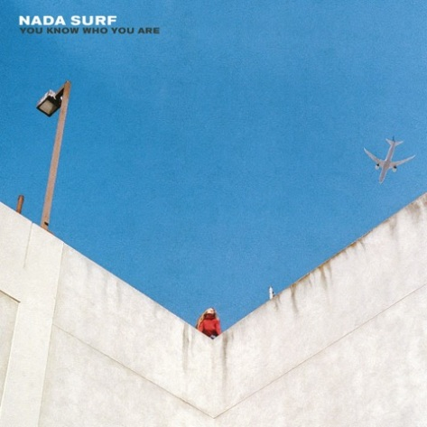 nada-surf-you-know-who-you-are