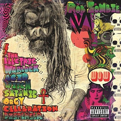rob-zombie-the-electric-warlock-acid-witch-satanic-orgy-celebration-dispenser